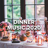 Dinner Music 2020 von Various Artists
