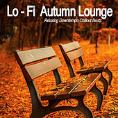 Lo-Fi Autumn Lounge (Relaxing Downtempo Chillout Beats) de Various Artists