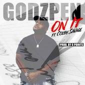 On It by Godzpen