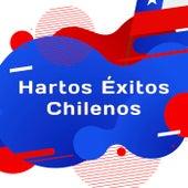 Hartos Éxitos Chilenos de Various Artists