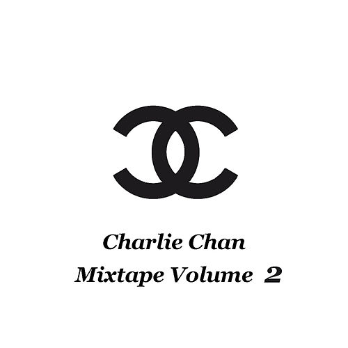 Mixtape Volume 2 by Charlie Chan