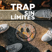 Trap Sin Límites by Various Artists