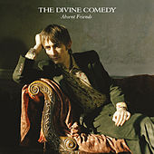 Absent Friends (Expanded) by The Divine Comedy