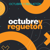 Octubre y Regueton de Various Artists