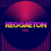 Reggeton Hits von Various Artists