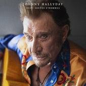 Deux sortes d'hommes von Johnny Hallyday