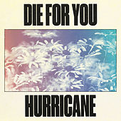 Die For You / Hurricane de Super Duper (Dance)