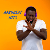 Afrobeat Hits by Various Artists