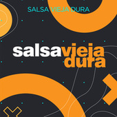 Salsa Vieja Dura von Various Artists