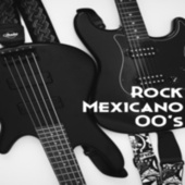 Rock Mexicano 00's by Various Artists
