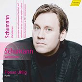 Schumann: Complete Piano Works, Vol. 14 by Florian Uhlig