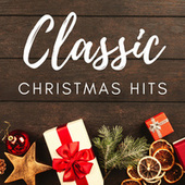 Classic Christmas Hits de Various Artists