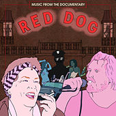 Red Dog (Music from the Documentary) by Luke Dick