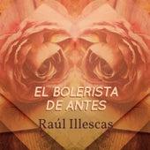 El Bolerista de Antes von Raul Illescas