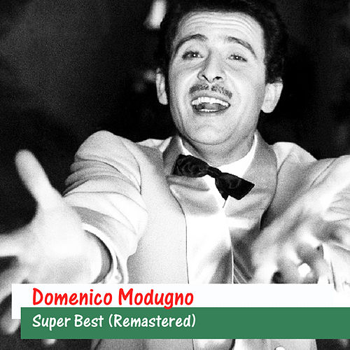 Super Best (Remastered) by Domenico Modugno