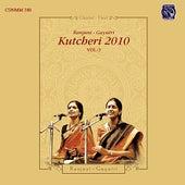 Ranjani Gayatri Kutcheri 2010 - Vol. 3 by Ranjani