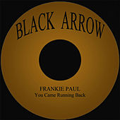You Came Running Back by Frankie Paul
