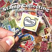 Stamp Collecting (for Beginners) by Various Artists
