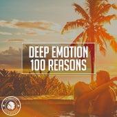 100 Reasons von Deep Emotion