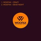 Crazy/Dead Night de Woofax