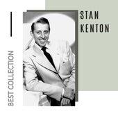 Best Collection Stan Kenton by Stan Kenton