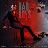 Bad Boys by Imran Khan