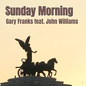 Sunday Morning by Gary Franks