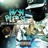 Man Please von Justin BlueMoon