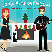 I'll Be Home for Christmas von Alison Burns
