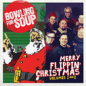 Merry Flippin' Christmas Vol. 1 and 2 von Bowling For Soup