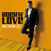 Rock'n'Love de Matthew Lee