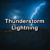 Thunderstorm Lightning by Sounds Of Nature