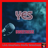 Sweetness (Live) von Yes