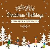 Christmas Holidays with Charles Aznavour, Vol. 2 von Charles Aznavour