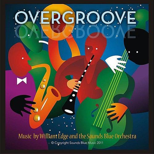 OverGroove by William Edge