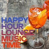 Happy Hour Lounge Music Time de Various Artists