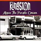 Above the Purple Onion de The Kingston Trio