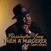Them A Murderer by Barrington Levy