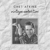 Chet Atkins - Vintage Selection von Chet Atkins