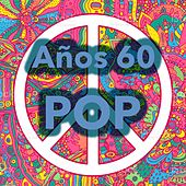 Años 60 ¡Pop! by The Covers, Gary Puckett, Barry Sadler, Paul Proby, Frankie Avalon, Betty Everett, Paul Paula, Bob Luman, Ray Peterson, Gene Pitney, Dion, Johnny Tillotson, Ronnie HawKins, The Skyliners, Barry Mann, Eddie Hodges, The Happenings