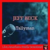 Tallyman (Live) van Jeff Beck