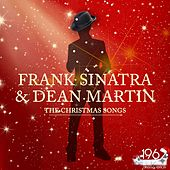 The Christmas Songs (The Best Christmas Songs with Frank Sinatra & Dean Martin) von Frank Sinatra