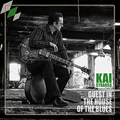 Guest in the House of the Blues von Kai Strauss