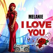 I Love You von Melanie