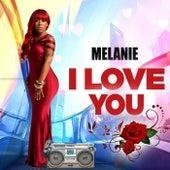 I Love You de Melanie
