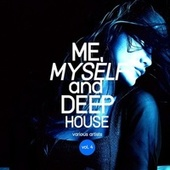 Me, Myself and Deep-House, Vol. 4 von Various Artists