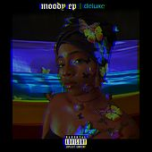 Moody EP (Deluxe) by Sherise