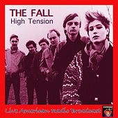 High Tension (Live) von The Fall