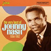 The Very Best of Johnny Nash (1956-1962) by Johnny Nash