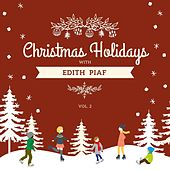 Christmas Holidays with Edith Piaf, Vol. 2 von Edith Piaf